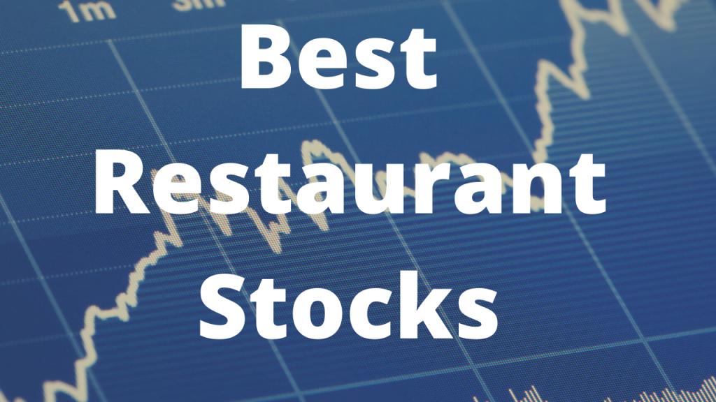 Best Restaurant Stocks