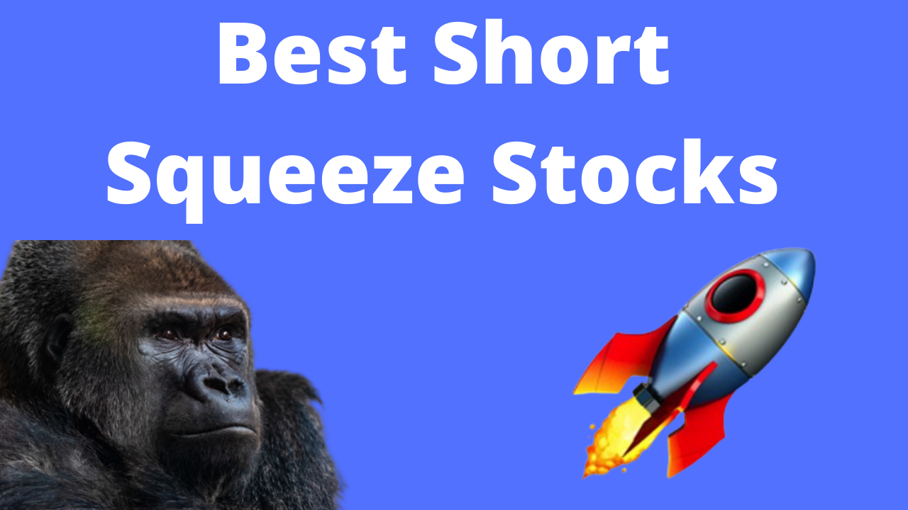 12 Best Short Squeeze Stocks with High Short Interest for June 2021