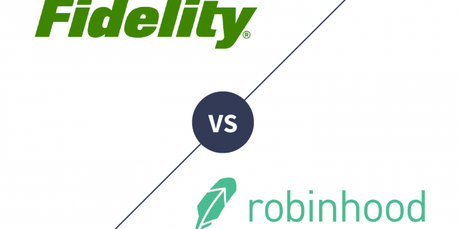 Fidelity vs Robinhood [2021]